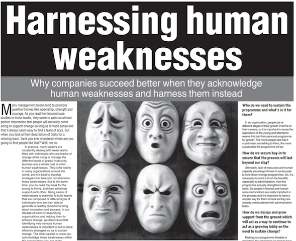 Harnessing Human Weaknesses