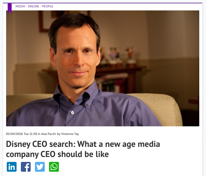 Disney CEO search: What a new age media company CEO should be like – Consulus comments on Marketing Magazine