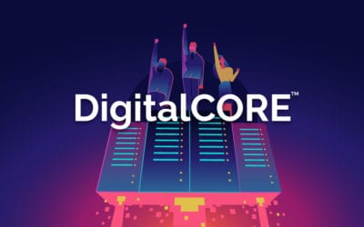 Launch of DigitalCORE™