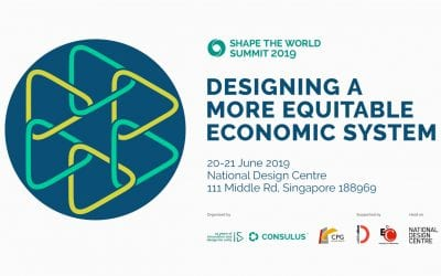 "Shape the World Summit 2019 ""Designing a more equitable economic system"" to take place in Singapore this June"